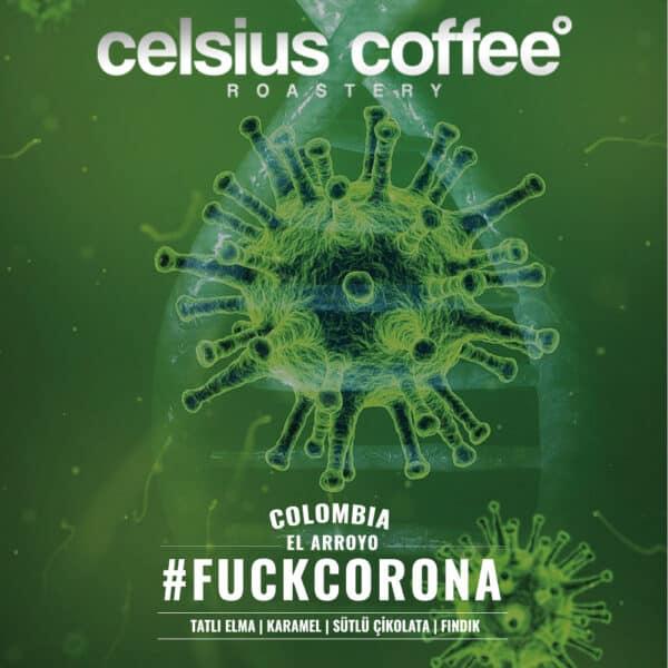 Kolombiya El Arroyo #FUCKCORONA
